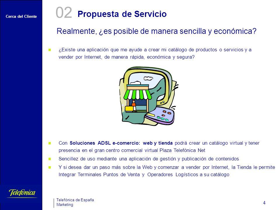 02 Propuesta de Servicio. Realmente, ¿es posible de manera sencilla y económica