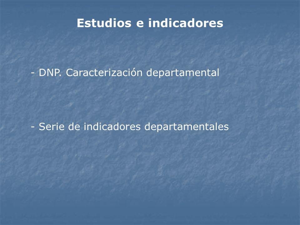 Estudios e indicadores