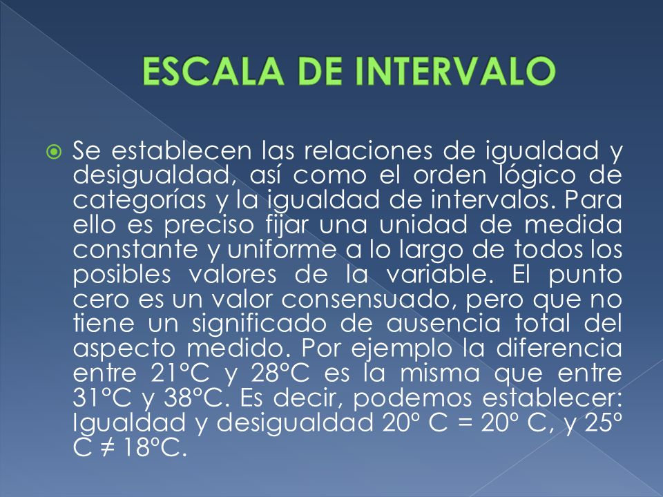 ESCALA DE INTERVALO