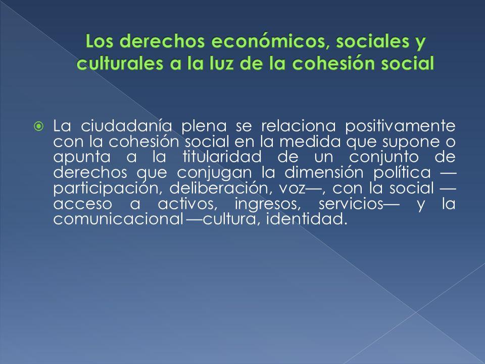 Los derechos económicos, sociales y culturales a la luz de la cohesión social