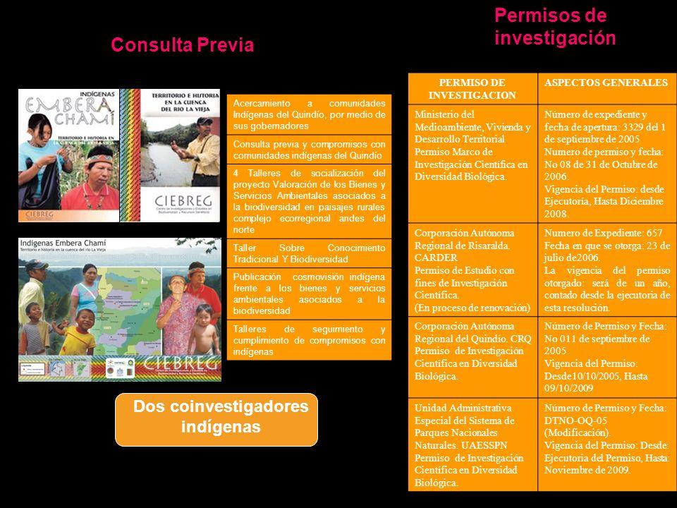 PERMISO DE INVESTIGACION Dos coinvestigadores indígenas