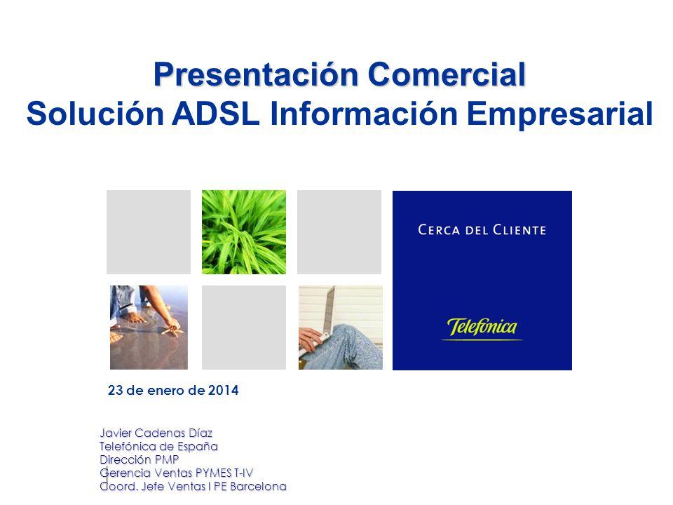 Presentación Comercial Solución ADSL Información Empresarial