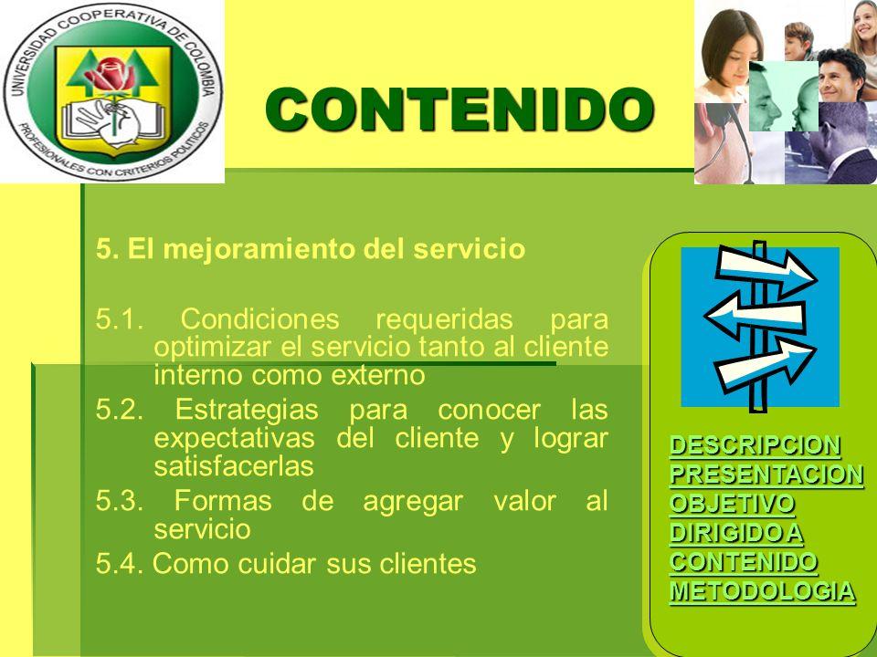 CONTENIDO 5. El mejoramiento del servicio
