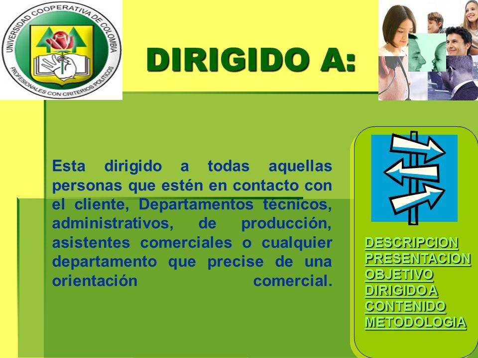 DIRIGIDO A: