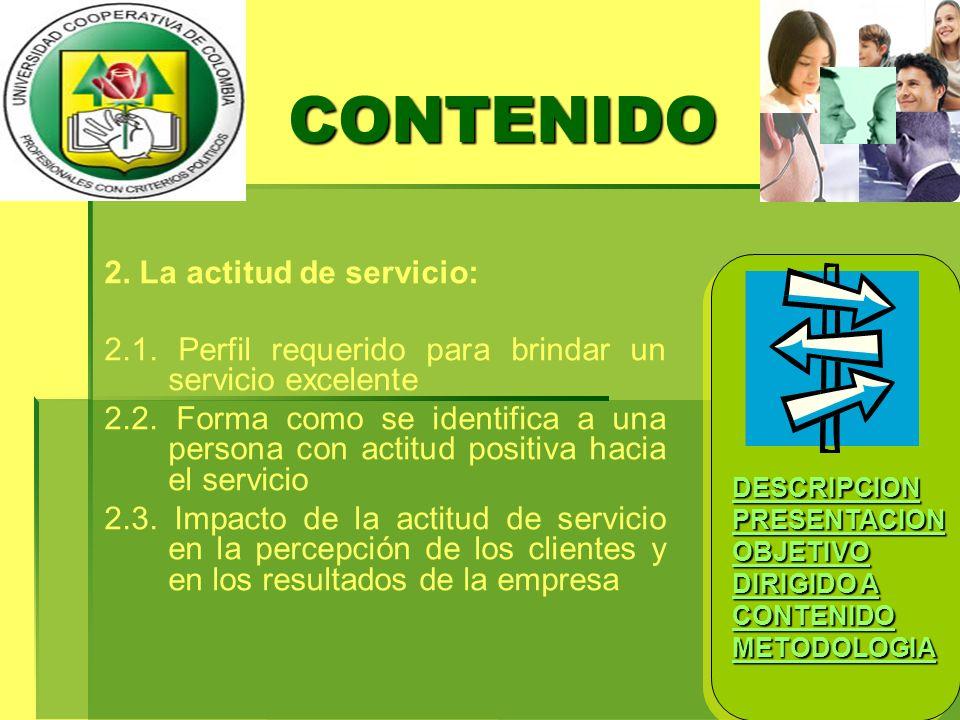 CONTENIDO 2. La actitud de servicio: