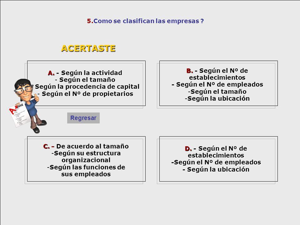 ACERTASTE 5.Como se clasifican las empresas
