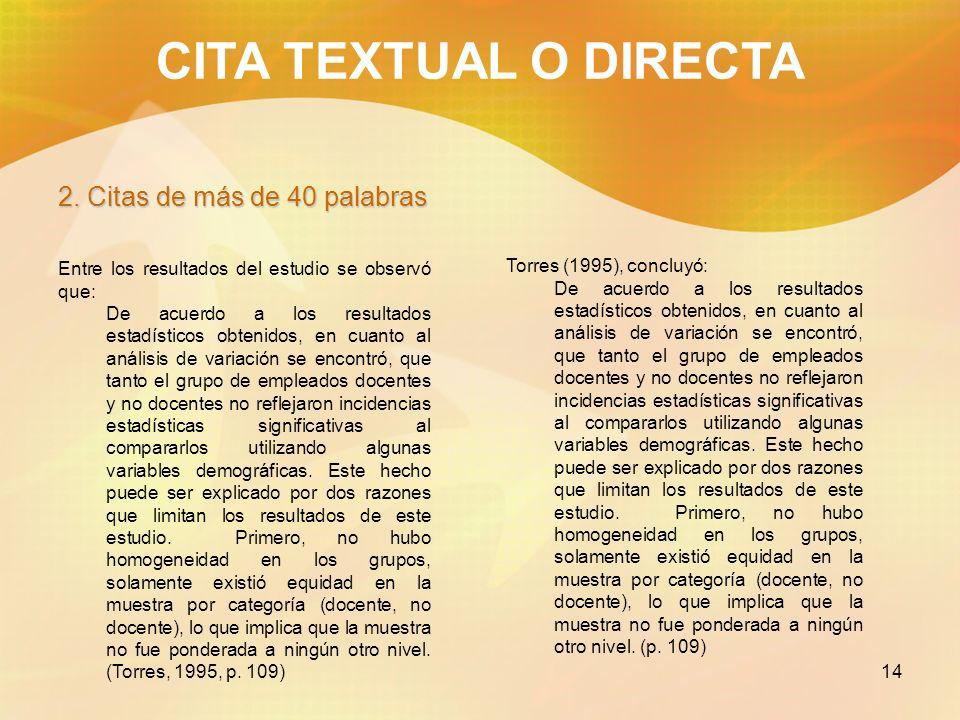 CITA TEXTUAL O DIRECTA 2. Citas de más de 40 palabras