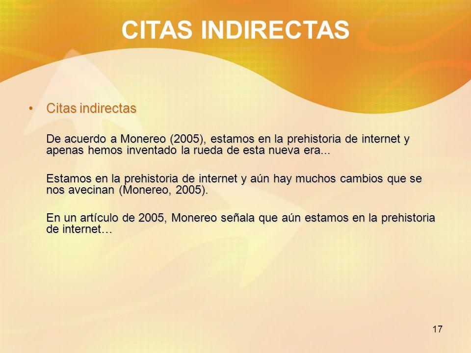 CITAS INDIRECTAS Citas indirectas