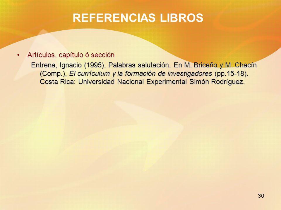REFERENCIAS LIBROS Artículos, capítulo ó sección
