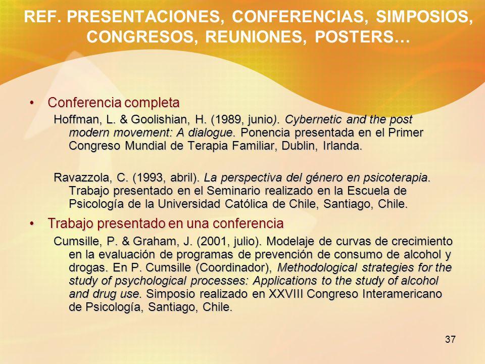REF. PRESENTACIONES, CONFERENCIAS, SIMPOSIOS, CONGRESOS, REUNIONES, POSTERS…