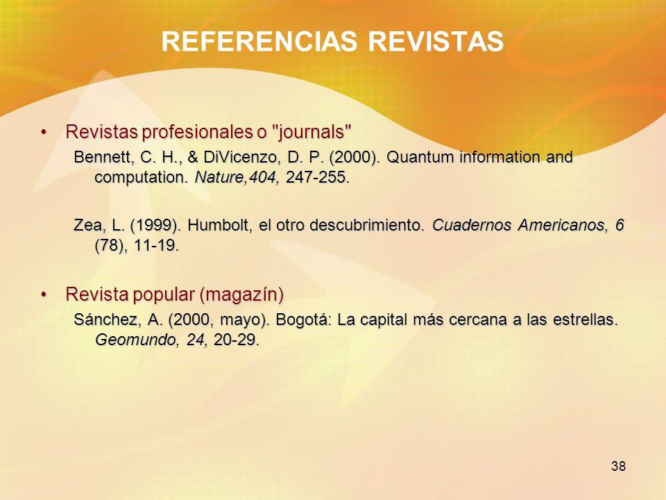 REFERENCIAS REVISTAS Revistas profesionales o journals