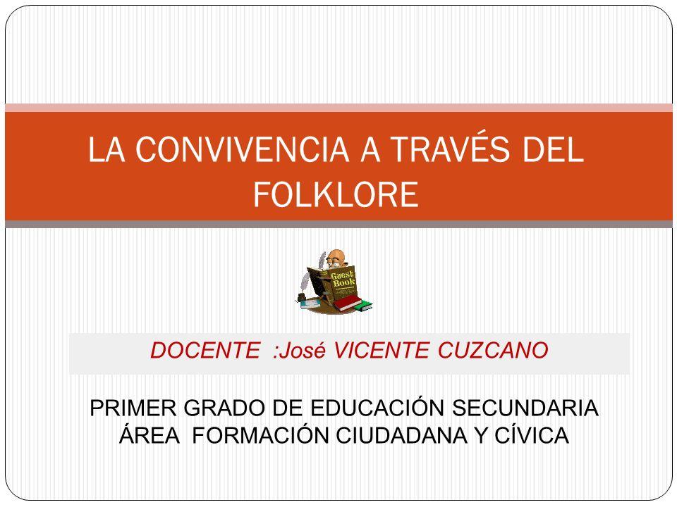 LA CONVIVENCIA A TRAVÉS DEL FOLKLORE