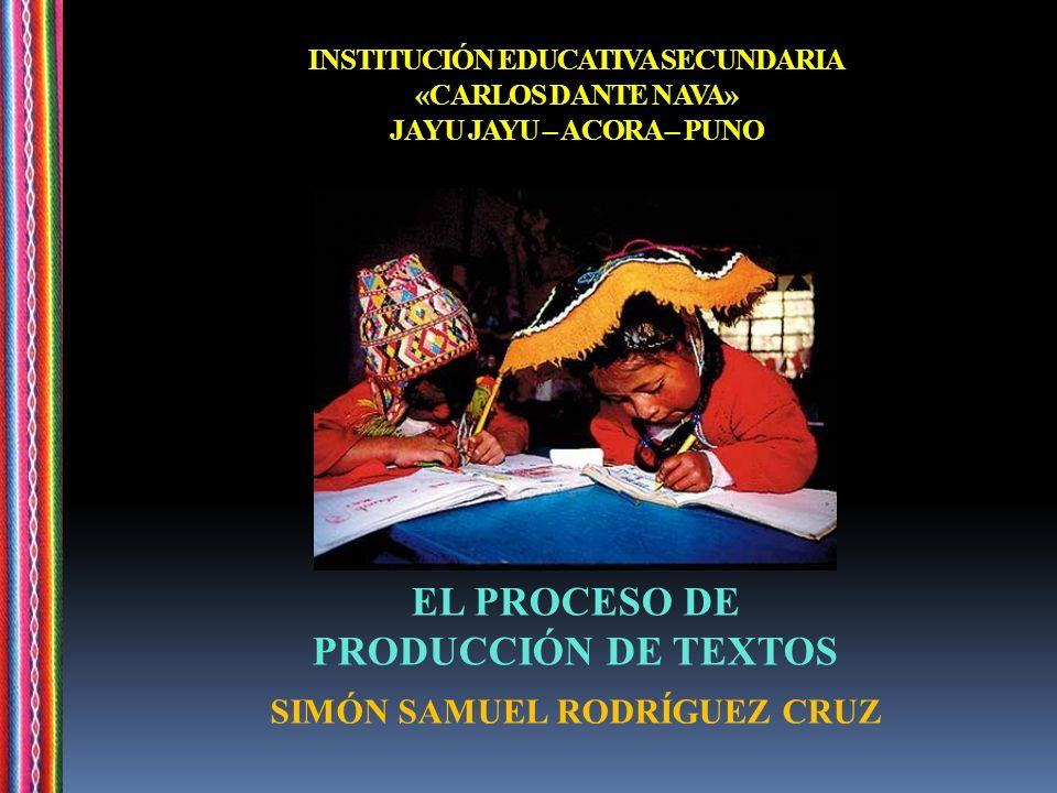 EL PROCESO DE PRODUCCIÓN DE TEXTOS SIMÓN SAMUEL RODRÍGUEZ CRUZ