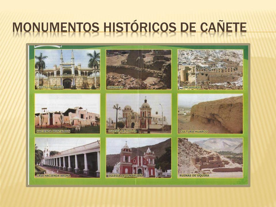 MONUMENTOS HISTÓRICOS DE CAÑETE