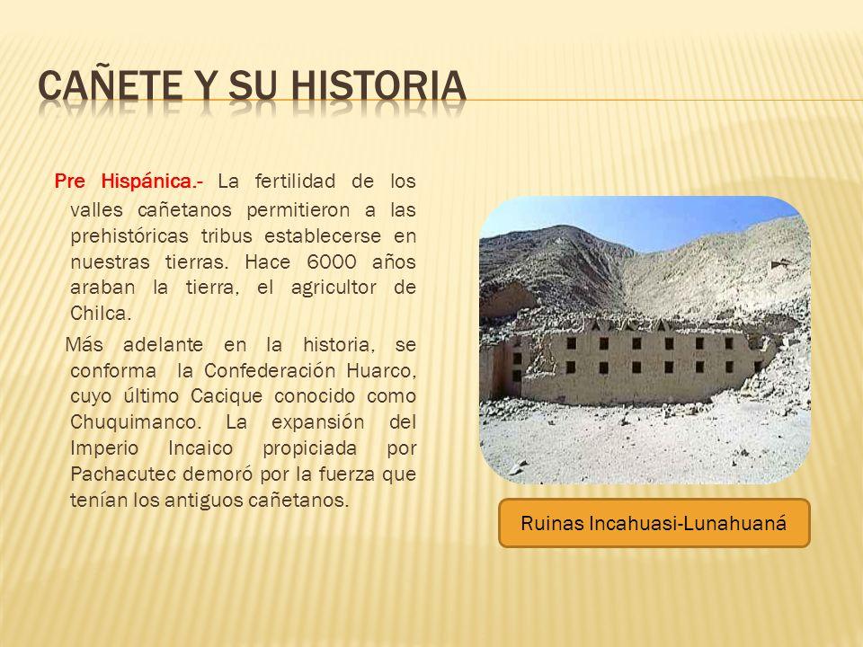 Ruinas Incahuasi-Lunahuaná