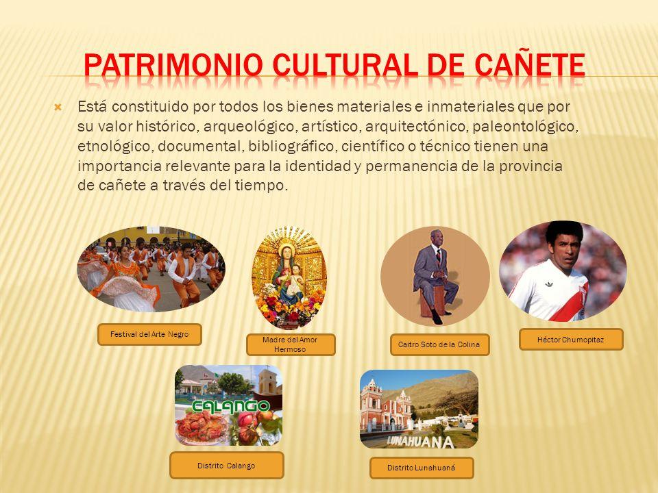 PATRIMONIO CULTURAL DE CAÑETE