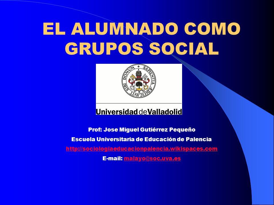 EL ALUMNADO COMO GRUPOS SOCIAL