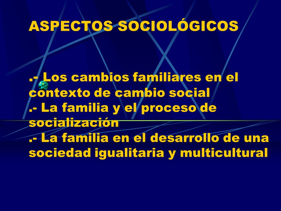 ASPECTOS SOCIOLÓGICOS