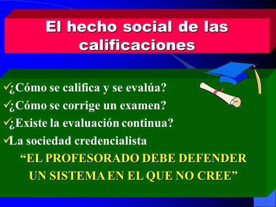 El hecho social de las calificaciones