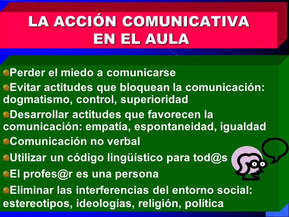 LA ACCIÓN COMUNICATIVA EN EL AULA