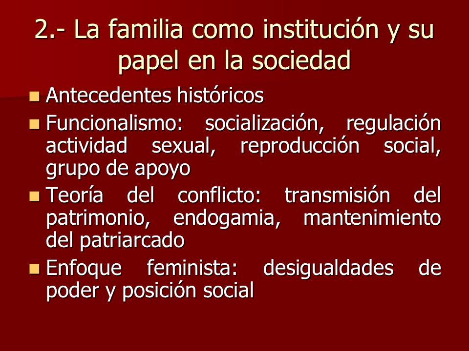 2.- La familia como institución y su papel en la sociedad