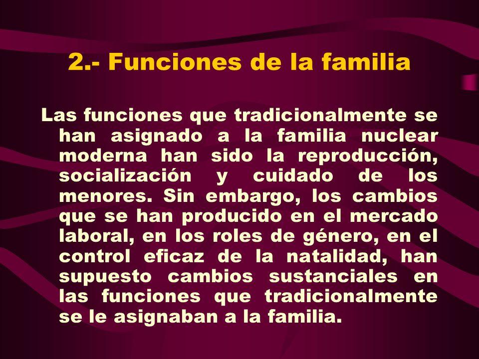 2.- Funciones de la familia