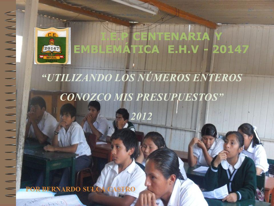 I.E.P CENTENARIA Y EMBLEMÁTICA E.H.V - 20147