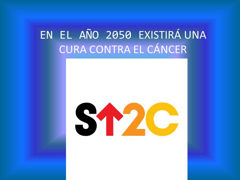 EN EL AÑO 2050 EXISTIRÁ UNA CURA CONTRA EL CÁNCER