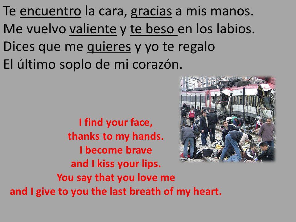 Te encuentro la cara, gracias a mis manos
