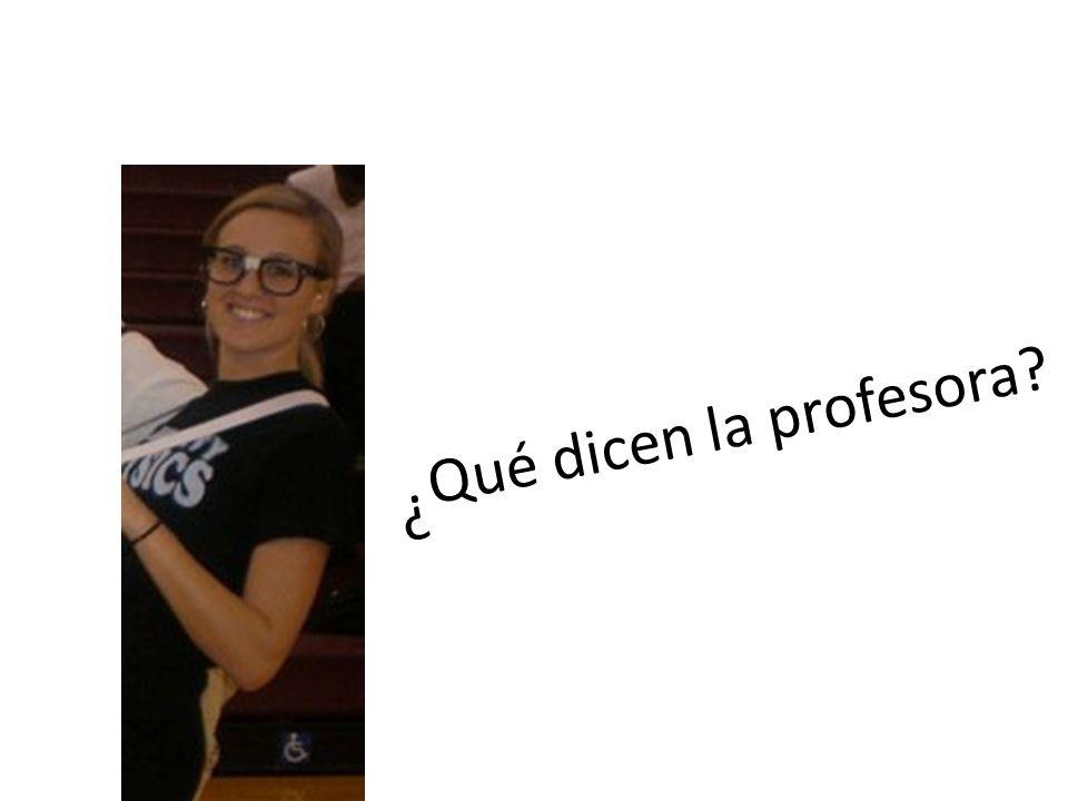 Qué dicen la profesora