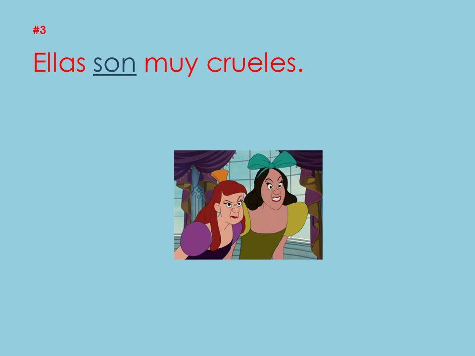 #3 Ellas son muy crueles.