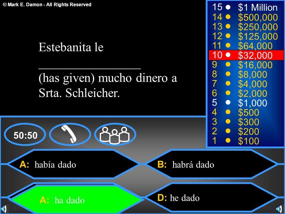 Estebanita le ________________