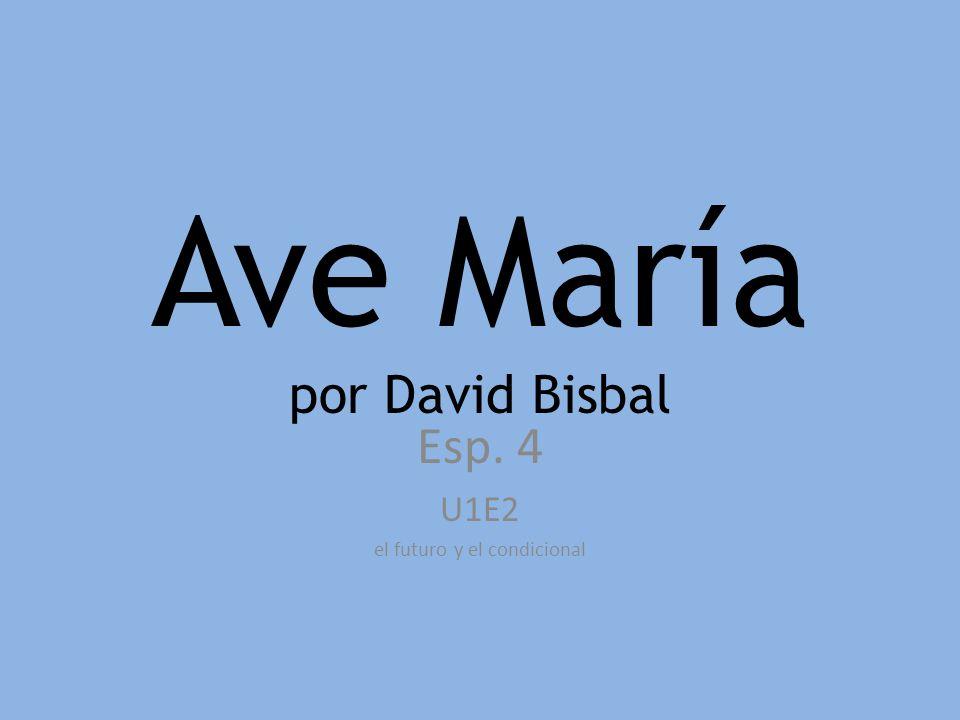 Ave María por David Bisbal