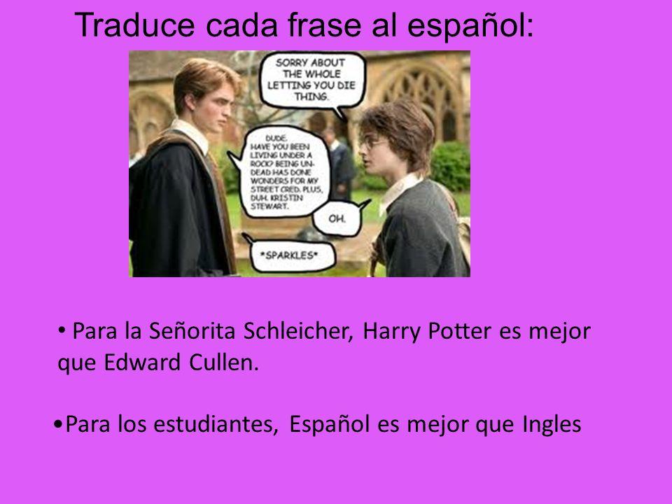 Para los estudiantes, Español es mejor que Ingles