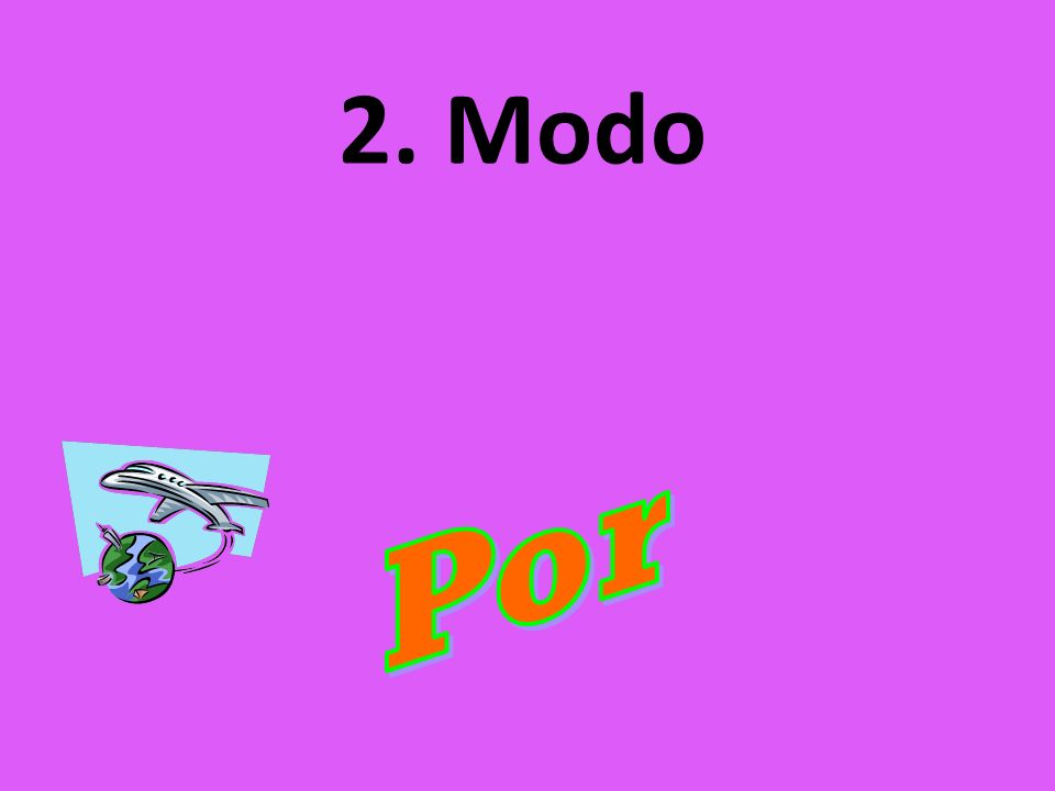 2. Modo Por
