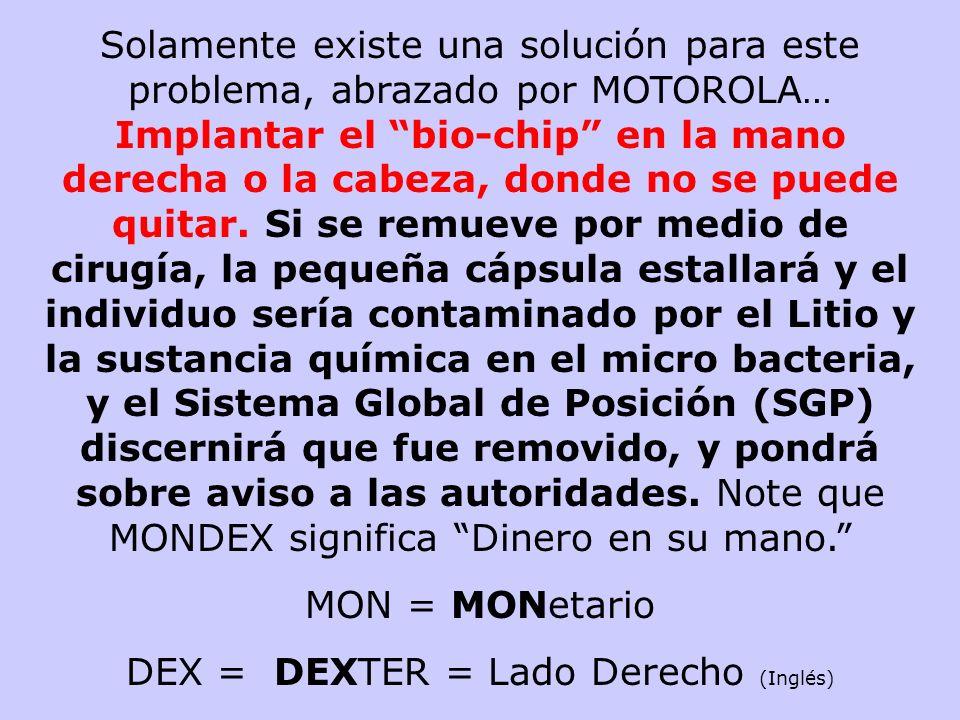 DEX = DEXTER = Lado Derecho (Inglés)