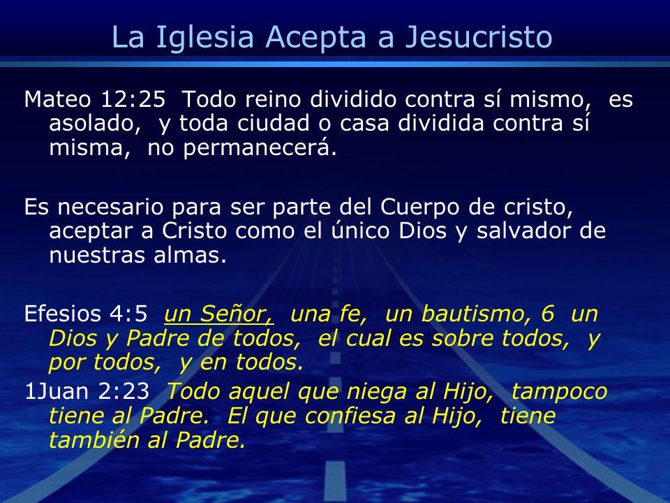 La Iglesia Acepta a Jesucristo