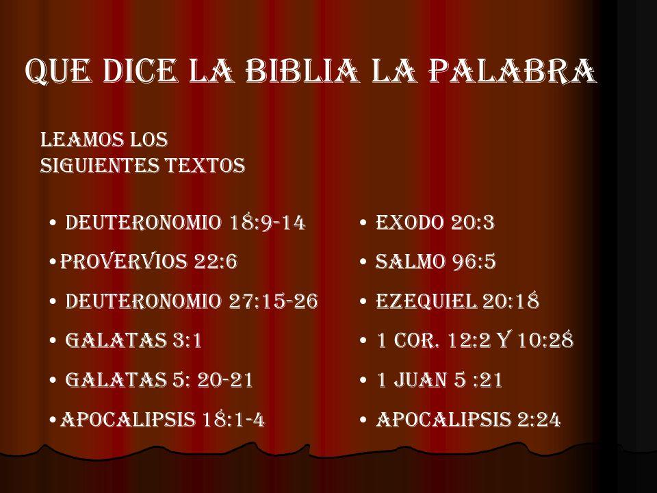 QUE DICE LA BIBLIA LA PALABRA