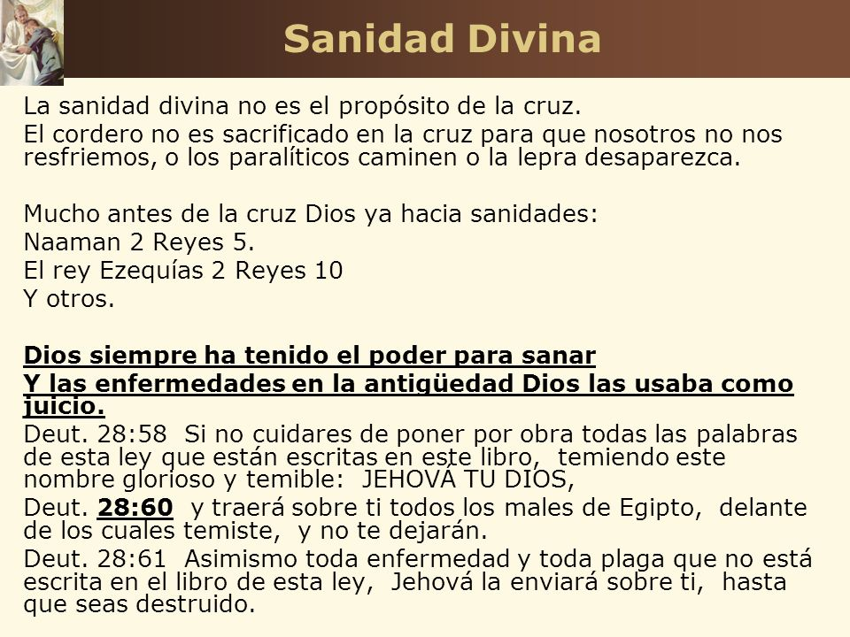 Sanidad Divina La sanidad divina no es el propósito de la cruz.
