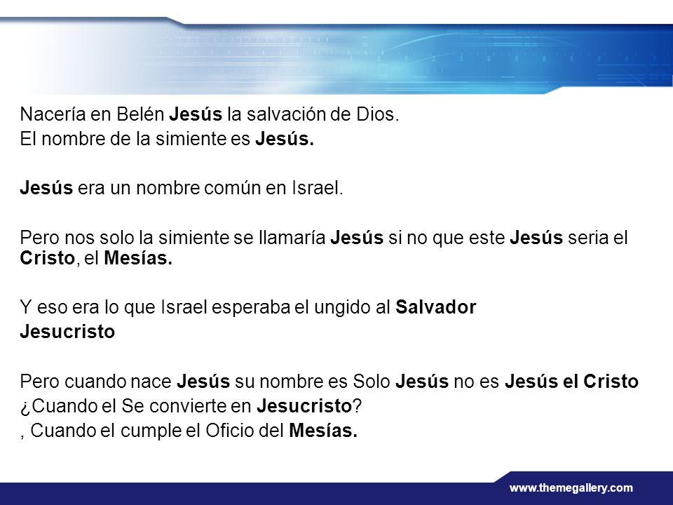 Nacería en Belén Jesús la salvación de Dios.