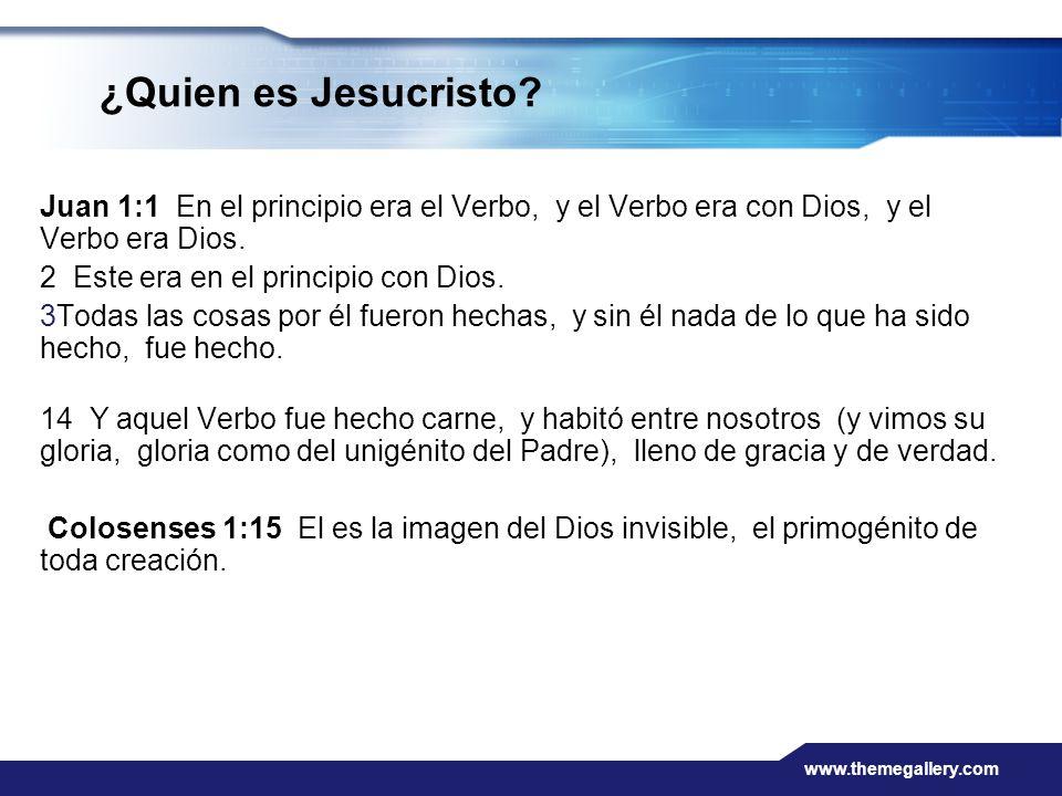 ¿Quien es Jesucristo Juan 1:1 En el principio era el Verbo, y el Verbo era con Dios, y el Verbo era Dios.