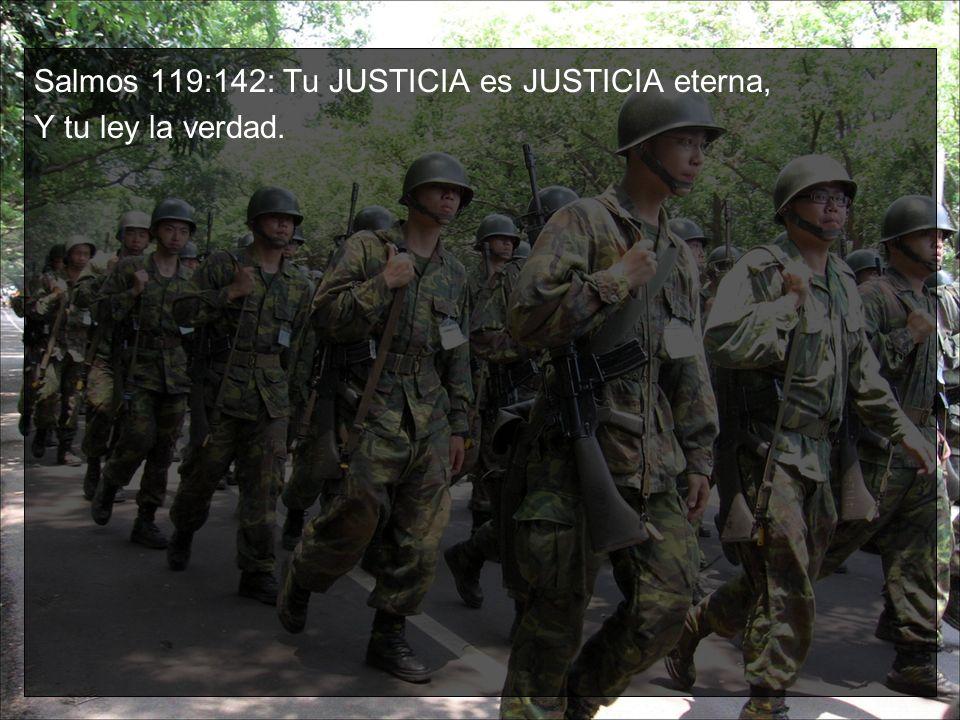 Salmos 119:142: Tu JUSTICIA es JUSTICIA eterna,