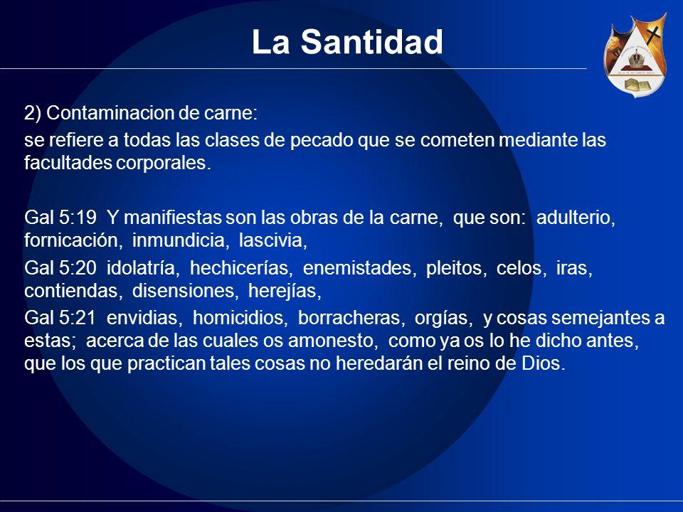 La Santidad 2) Contaminacion de carne: