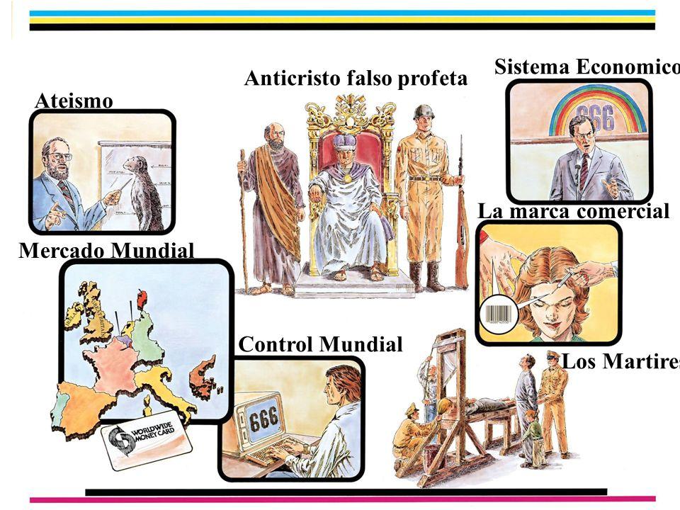 Sistema Economico Anticristo falso profeta. Ateismo. La marca comercial. Mercado Mundial. Control Mundial.