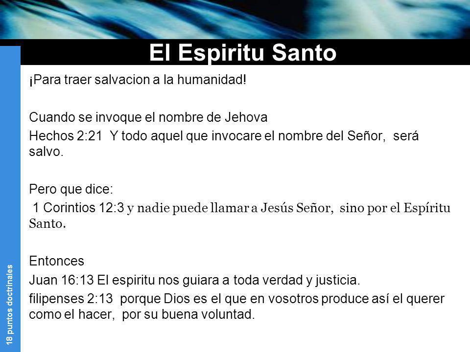 El Espiritu Santo ¡Para traer salvacion a la humanidad!