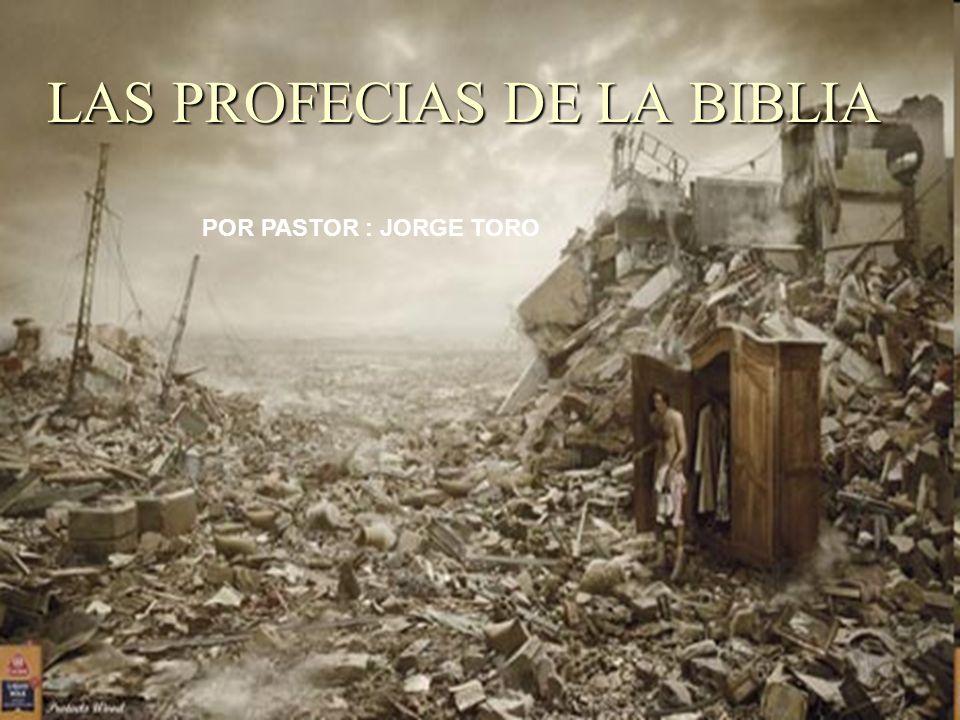 LAS PROFECIAS DE LA BIBLIA