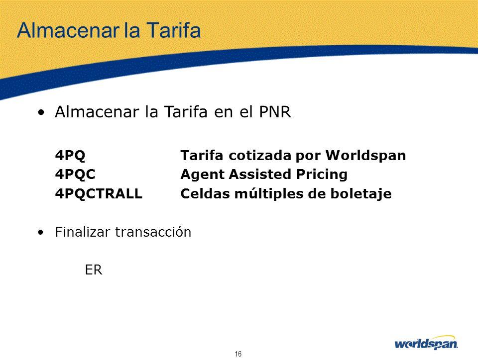 Almacenar la Tarifa Almacenar la Tarifa en el PNR