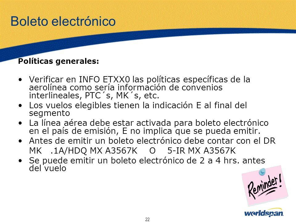 Boleto electrónico Políticas generales:
