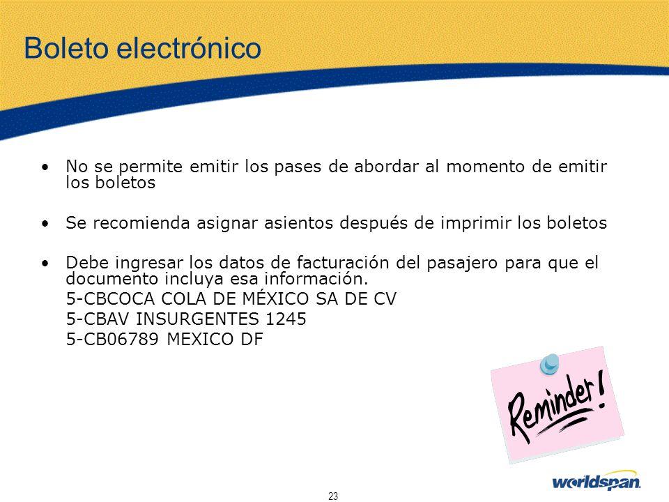 Boleto electrónico No se permite emitir los pases de abordar al momento de emitir los boletos.