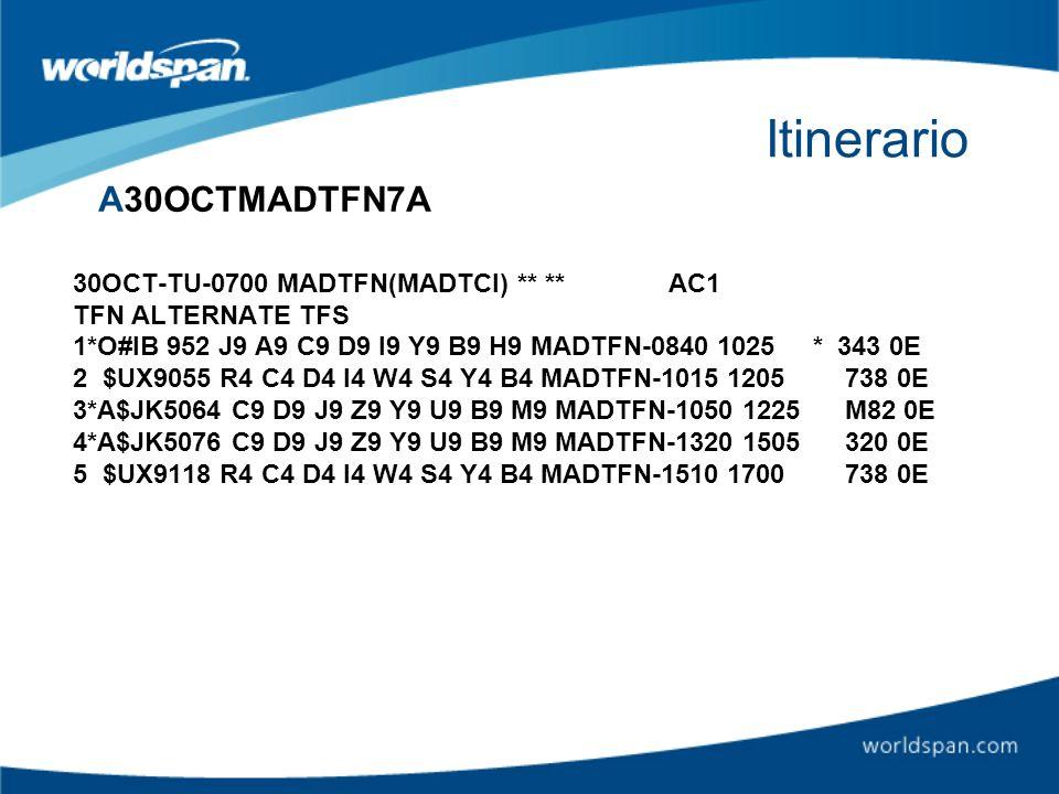 Itinerario A30OCTMADTFN7A 30OCT-TU-0700 MADTFN(MADTCI) ** ** AC1